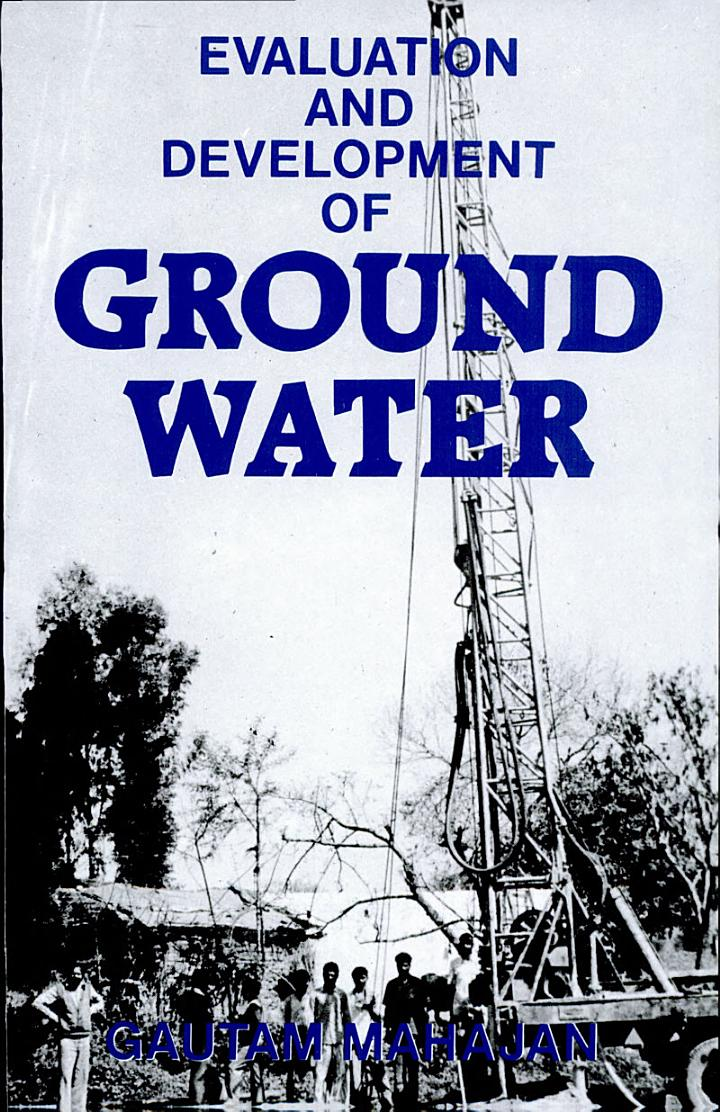 Evaluation and Development of Ground Water