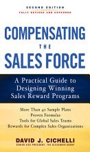 Compensating the Sales Force  A Practical Guide to Designing Winning Sales Reward Programs  Second Edition PDF