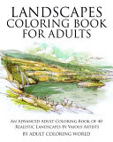 Landscapes Coloring Book for Adults Book