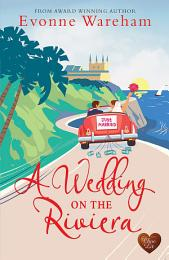 A Wedding on the Riviera