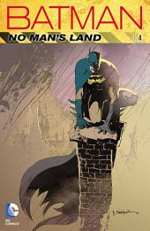 Batman: No Man's Land Vol. 4