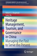 Heritage Management  Tourism  and Governance in China PDF