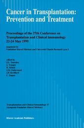Cancer in Transplantation: Prevention and Treatment: Proceedings of the 27th Conference on Transplantation and Clinical Immunology, 22–24 May 1995