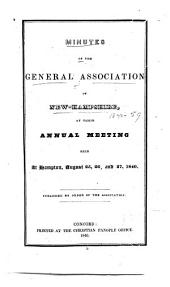 Minutes of the ... Annual Meeting of the General Association of New Hampshire