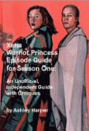 The Xena Warrior Princess Episode Guide for Season One PDF