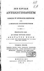 Jus civile antejustinianeum, codicum et optimarum editionum ope a societate jurisconsultorum curatum: Volume 2