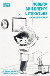 Modern Children's Literature: An Introduction, Edition 2