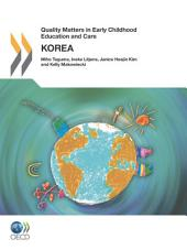 Quality Matters in Early Childhood Education and Care Quality Matters in Early Childhood Education and Care: Korea 2012