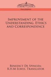 Improvement of the Understanding, Ethics and Correspondence
