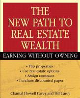The New Path to Real Estate Wealth PDF