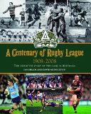 A Centenary of Rugby League 1908 2008 PDF