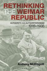 Rethinking the Weimar Republic PDF