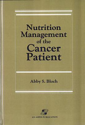 Nutrition Management of the Cancer Patient PDF