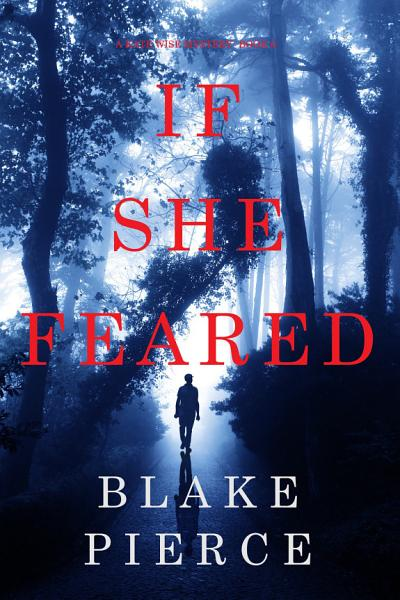 Download If She Feared  A Kate Wise Mystery   Book 6  Book