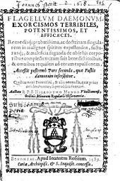 Flagellum daemonum. Exorcismos terribiles, potentissimos, et efficaces... Accessit postremo pars secunda, quae Fustis daemonum inscribitur... auctore R. P. F. Hieronymo Mengo...