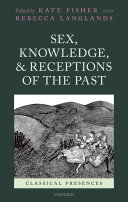 Sex, Knowledge, and Receptions of the Past
