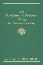 The Development of Parliament During the Nineteenth Century