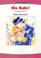 HIS BABY!: Harlequin Comics