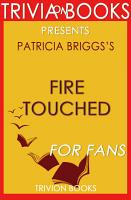 Fire Touched  A Novel by Patricia Briggs  Trivia On Books  PDF