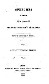 Speeches of the Late Right Honourable Richard Brinsley Sheridan: (Several Corrected by Himself)