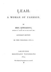 Leah: A Woman of Fashion, Volume 1