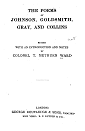 Poems of Johnson, Goldsmith, Gray and Collins