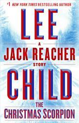 The Christmas Scorpion A Jack Reacher Story Book PDF