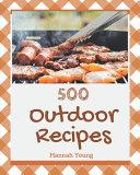 500 Outdoor Recipes