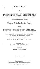 Index of Presbyterian Ministers  Containing the Names of All the Ministers of the Presbyterian Church in the United States of America PDF
