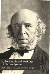 Aphorisms from the Writings of Herbert Spencer