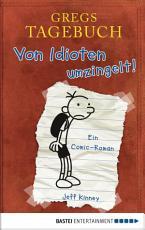 Gregs Tagebuch   Von Idioten umzingelt  PDF