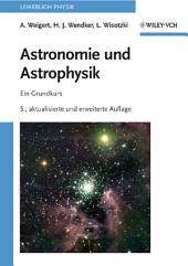 Astronomie und Astrophysik: Ein Grundkurs, Ausgabe 5