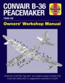 Convair B-36 Peacemaker Manual
