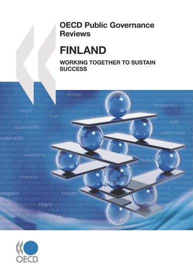 OECD Public Governance Reviews Finland  Working Together to Sustain Success PDF