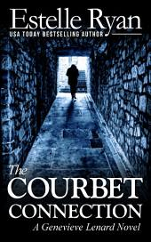 The Courbet Connection (Book 5): A Genevieve Lenard Novel