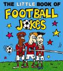 The Little Book of Football Jokes PDF