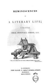 Reminiscences of a Literary Life: Parte [1], Volume 1