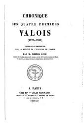 Chronique des quatre premiers Valois (1327-1393)