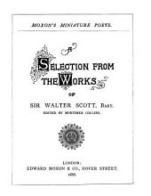 A selection from the works of sir Walter Scott, ed. by M. Collins