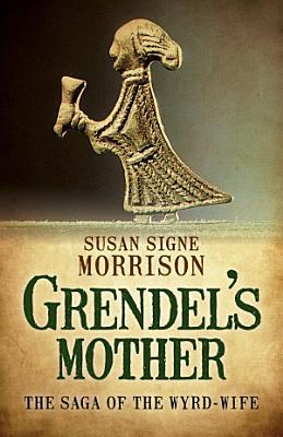 Grendel   s Mother