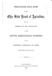 Annual Report of the Ohio State Board of Agriculture: Volume 27, Part 1872