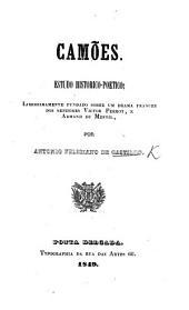 Camões. Estudo historico-poetico liberrimamente fundado sobre um drama francez dos senhores Victor Perrot e Armand Du Mesnil