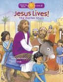 Jesus Lives  the Easter Story