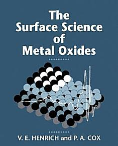 The Surface Science of Metal Oxides PDF