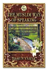The Muslim Way Of Speaking