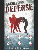 Aggressive Defense