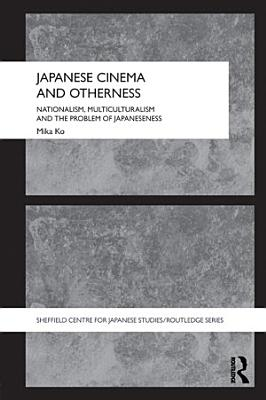 Japanese Cinema and Otherness PDF