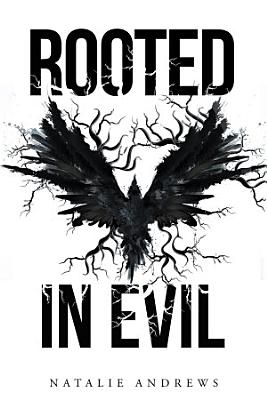 Rooted in Evil PDF