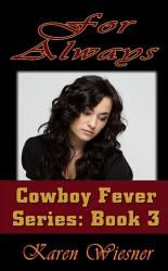 For Always Book 3 Of The Cowboy Fever Series Book PDF