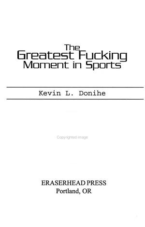 The Greatest Fucking Moment in Sports